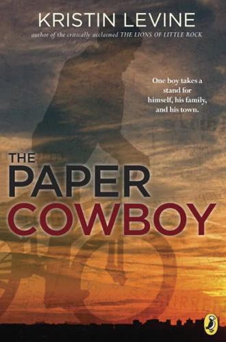 The Paper Cowboy by author Kristin Levine